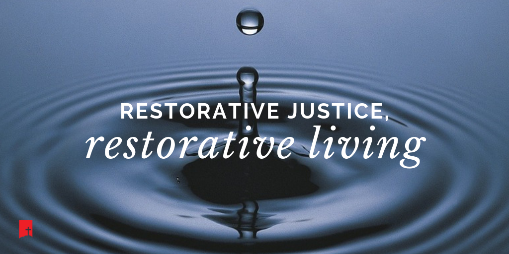 Small Group Module Logo, Text: Restorative Justice, Restorative Living, Image: water droplet with ripples