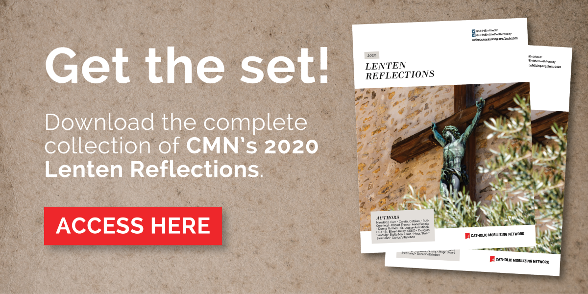 TEXT: Get the set!  Download the complete collection of CMN's 2020 Lenten Reflections. Download here.